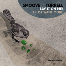 LAY IT ON ME/I JUST WANT MORE