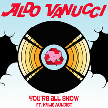 YOU'RE ALL SHOW FT. KYLIE AULDIST