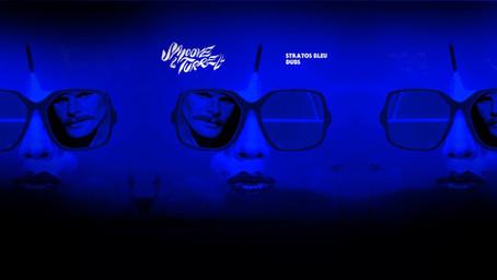 Smoove & Turrell - Stratos Bleu Dubs