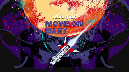 The Allergies - Move on Baby