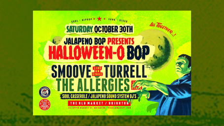 The Jalapeno Bop returns once more with Smoove and Turrell & The Allergies performing live!