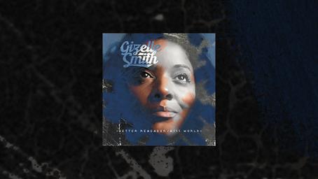 Gizelle Smith - Better Remember / Miss World