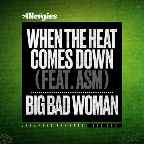 WHEN THE HEAT COMES DOWN (FEAT. ASM)