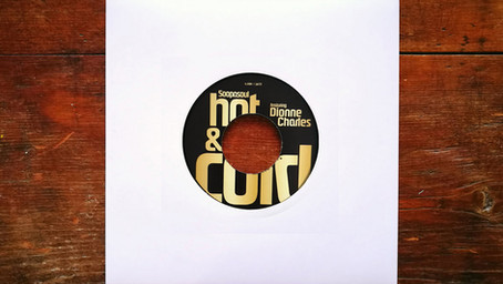 """Brand New 7"""" Repress of 'Hot & Cold' by Soopasoul"""