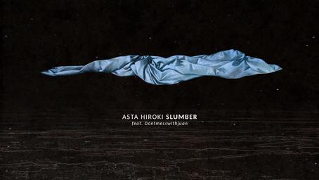Asta Hiroki - Slumber