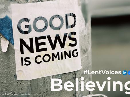 #LentVoices Believing