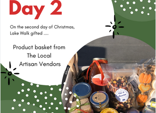 On the Second Day of Giveaways Lake Walk Gifted ... A Basket of Goodies from The Local Artisan Vendo
