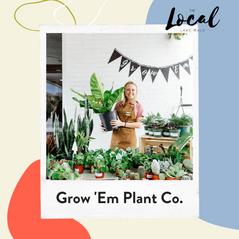 Grown 'Em Plant Co.