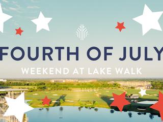 Fourth of July Weekend at Lake Walk