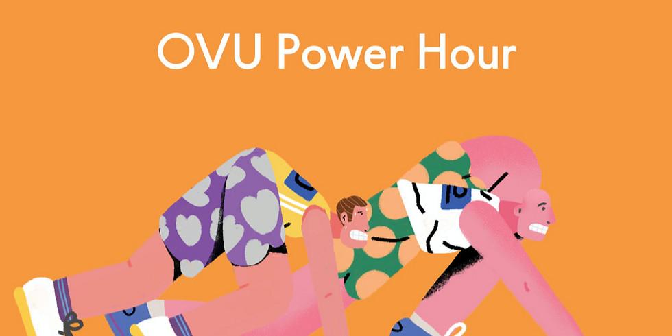 OVU Power Hour