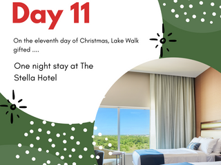 On the Eleventh Day of Giveaways Lake Walk Gifted .....A One Night Stay At The Stella Hotel