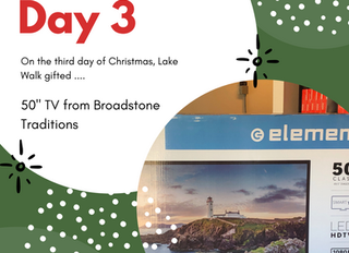 "On the Third Day of Giveaways Lake Walk Gifted .... a 50"" TV from Broadstone Traditions"