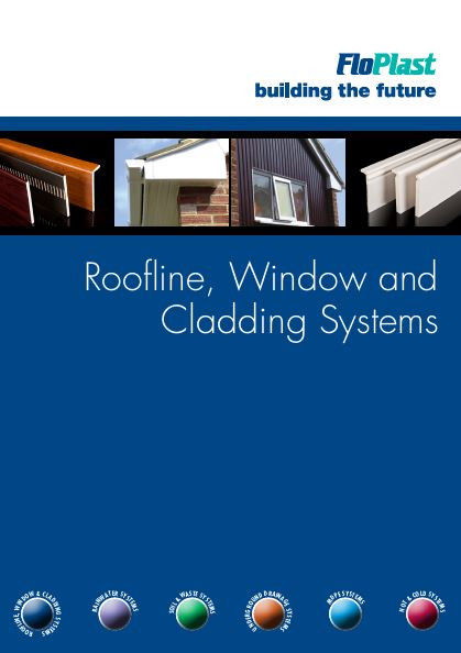 FloPlast Roofline, Window and Cladding Systems