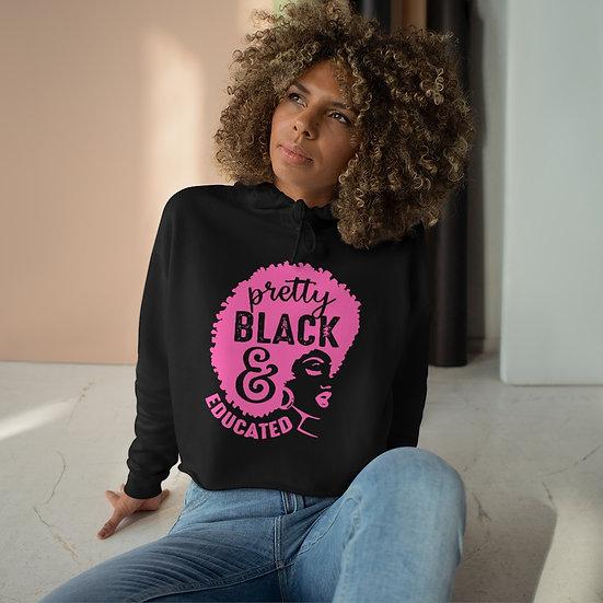 Pretty Educated & Black Crop Hoodie