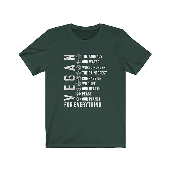 Vegan For Everything Shirt