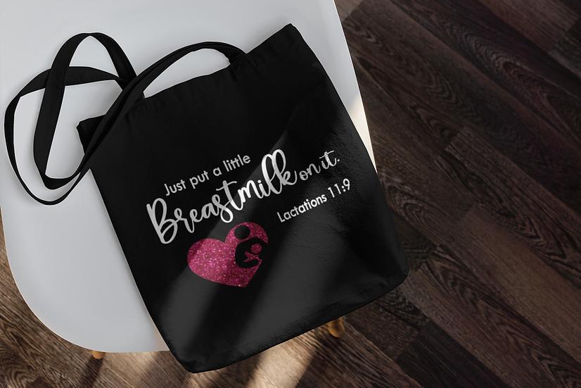Breastmilk Quote Tote Bag