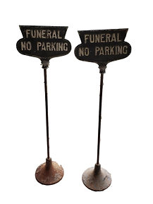 "Vintage Cast Iron "" No Parking Funeral"" Signs"