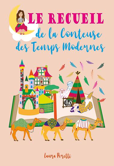 Le Recueil de la Conteuse des Temps Modernes, version numérique