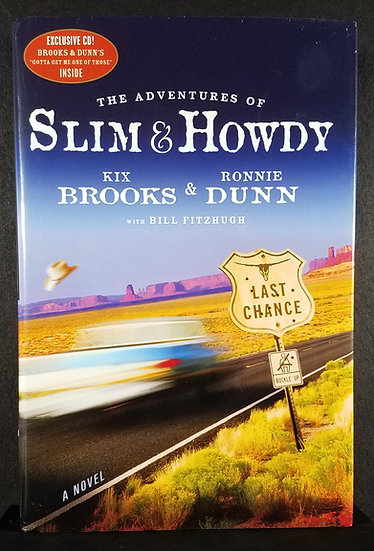 Kix Brooks and Ronnie Dunn – The Adventures of Slim & Howdy/Signed