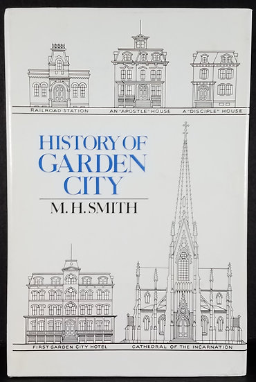 SOLD The History of Garden City by M. H. Smith (N.Y.)