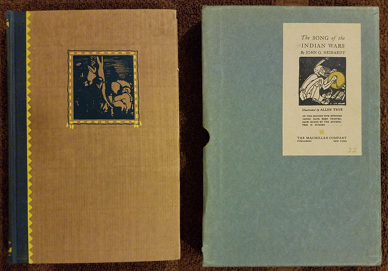John G. Neihardt/Songs Of The Indian Wars/Limited Ed./ #22/500 signed