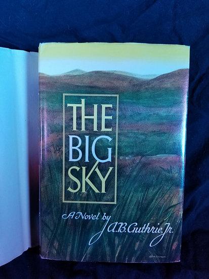 A.B. Guthrie Jr. – The Big Sky/ Signed #178/500