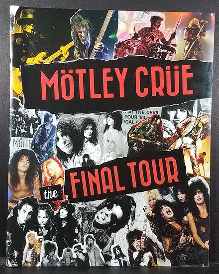 Motley Crue Final Tour Concert Tour Program