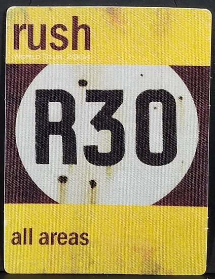 RUSH R 30 Tour 2004 'all areas' Pass, OTTO backing. Very Good Condition. Nice!