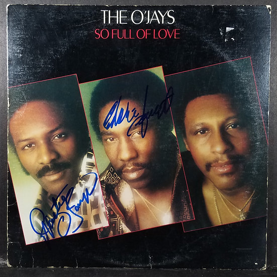 "O'Jays signed ""So Full of Love"" by Eddie Levert & Walter Williams"