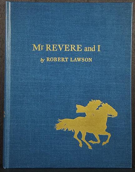 Robert LawsonMr. Revere andILimited Ed. Signed, #36/500 1953 VG+ - Fine Copy