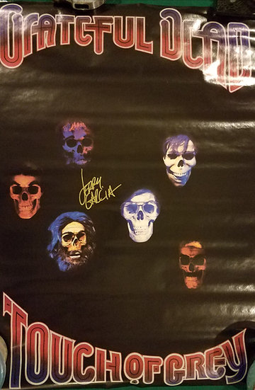 "Grateful Dead signed ""Touch of Grey"" Poster - Jerry Garcia"