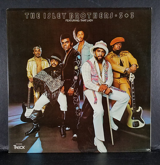 "The Isley Brothers ""3 + 3 Featuring That Lady"
