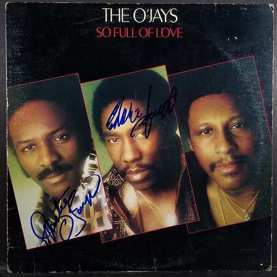 The O'Jays Signed So Full of LoveLP Coverby Eddie Levert and Walter Williams
