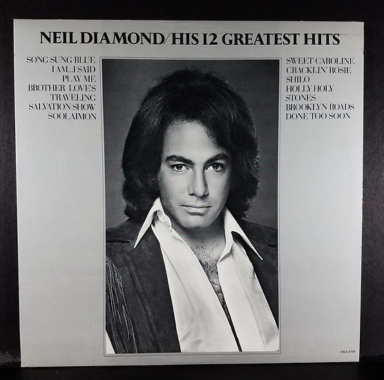 SOLD Neil Diamond/His 12 Greatest Hits LP, 1974, Original, VG Condition Overall