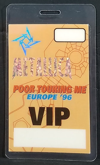 Metallica 'Poor Touring Me' Europe '96 Tour VIP Backstage Pass