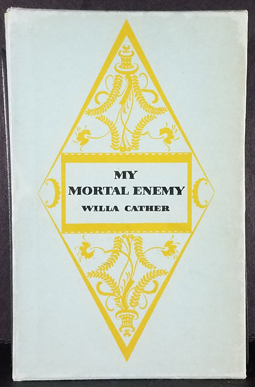 MY MORTAL ENEMY by Willa Cather, 1926