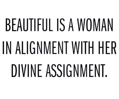 Do you know your DIVINE ASSIGNMENT?