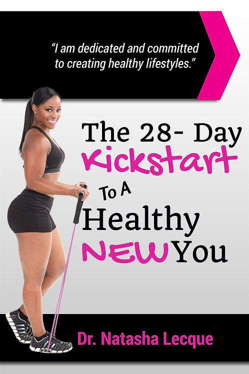 The 28-Day Kickstart To A Healthy New You Book