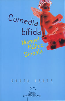 Comedia bífida. Manuel Núñez Singala