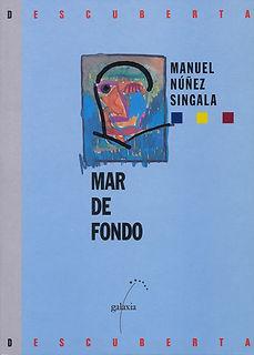 Mar de fondo. Manuel Núñez Singala