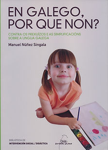 En galego por que non? Manuel Núñez Singala