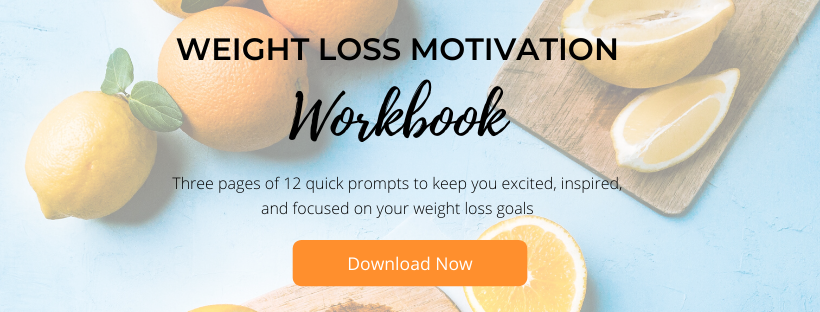 Weight loss motivation workbook: three pages of 12 quick prompts to keep you excited, inspired, and focused on your weight loss goals. Download Now.
