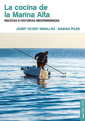 LA COCINA DE LA MARINA ALTA | J. V. Miralles · M.Piles