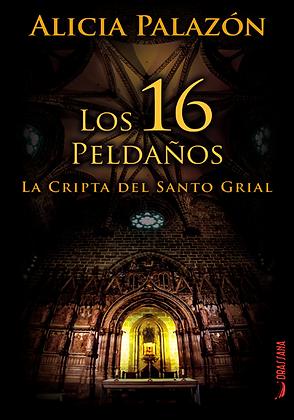 LA CRIPTA DEL SANTO GRIAL | Alicia Palazón