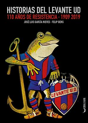 HISTORIAS DEL LEVANTE UD | F. Bens, J.L. García Nieves