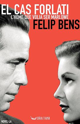 EL CAS FORLATI | Felip Bens