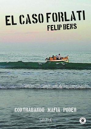 EL CASO FORLATI | Felip Bens