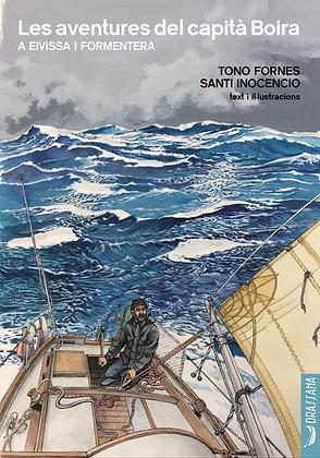 LES AVENTURES DEL CAPITÀ BOIRA | Tono Fornes · Santi Inocencio