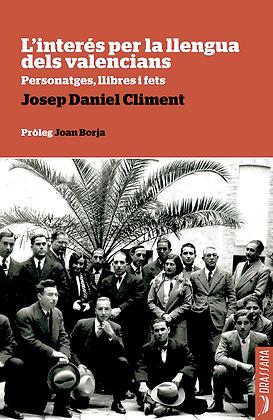 L'INTERÉS PER LA LLENGUA DELS VALENCIANS Josep D. Climent