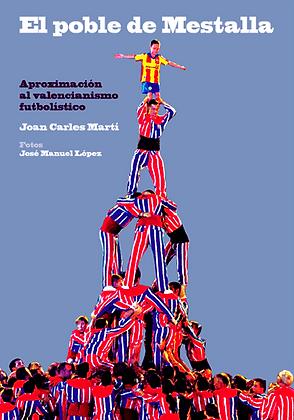 EL POBLE DE MESTALLA | Joan Carles Martí